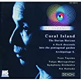 Takemitsu: Orchestral Works, Vol. 4 - Coral Island / Dorian Horizon / Flock Descends / Archipelago S