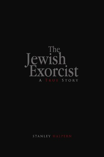 The Jewish Exorcist: A True Story