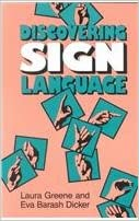 Discovering Sign Language