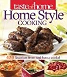 img - for Taste of Home Home Style Cooking: 420 Favorites from Real Home Cooks! book / textbook / text book