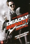 Deadly Impact [ 2009 ] Uncut & Uncensored