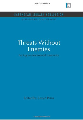 Threats Without Enemies: Facing environmental insecurity (Sustainable Development Set)
