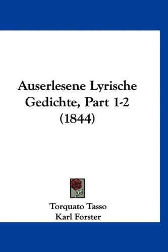 Auserlesene Lyrische Gedichte, Part 1-2 (1844)