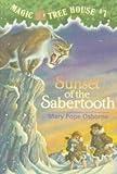Sunset of the Sabertooth (Magic Tree House)