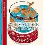 The World According To Bertie (44 Scotland Street)