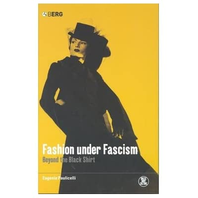 Fashion Under Fascism: Beyond the Black Shirt (Paperback)
