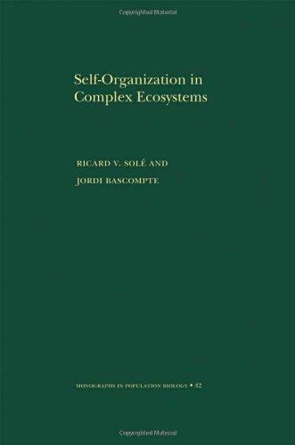 Self-Organization in Complex Ecosystems. (MPB-42)...