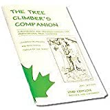 img - for The Tree Climber's Companion: A Reference And Training Manual For Professional Tree Climbers by Jepson, Jeff 2nd (second) Edition [Paperback(2000)] book / textbook / text book