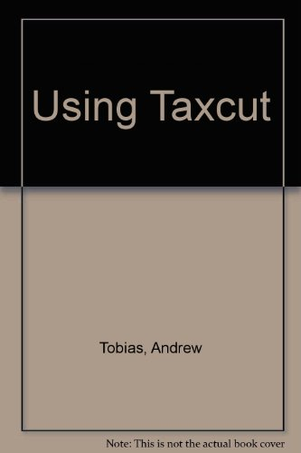 Using Andrew Tobias' Taxcut