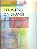 img - for Counting on Chance: 25 Years of Artists' Books By Robin Price, Publisher book / textbook / text book