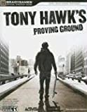Tony Hawk's Proving Ground Official Strategy Guide (Official Strategy Guides (Bradygames))