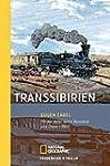 Transsibirien: Mit der Bahn durch Rus...