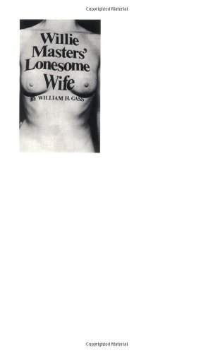 Willie Masters' Lonesome Wife (American Literature Series)