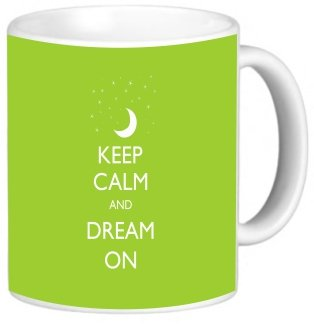 Rikki Knighttm Keep Calm And Dream On - Lime Green Color Design 11 Oz Photo Quality Ceramic Coffee Mug Cup - Fda Approved - Dishwasher And Microwave Safe