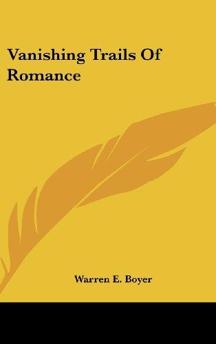 Vanishing Trails of Romance