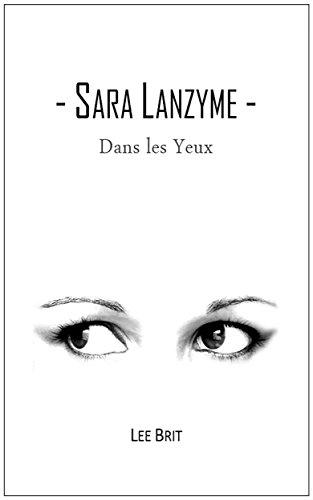 dans-les-yeux-sara-lanzyme-t-1