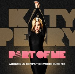 Part of Me (Thin White Duke Remix) RSD Exclusive vinyl by Katy Perry