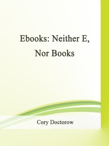 Ebooks: Neither E, Nor Books cover