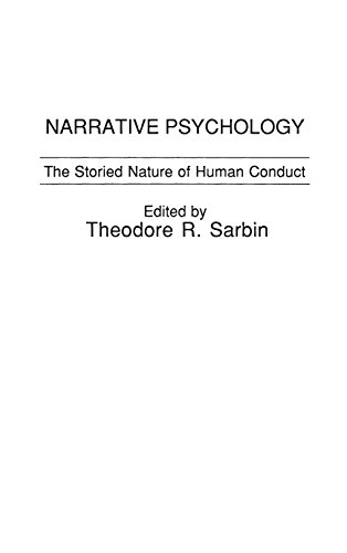Narrative Psychology: The Storied Nature of Human Conduct, by Theodore R. Sarbin