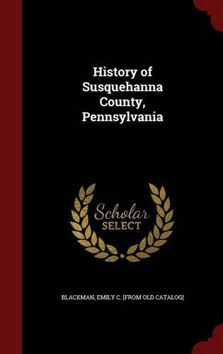 History of Susquehanna County, Pennsylvania
