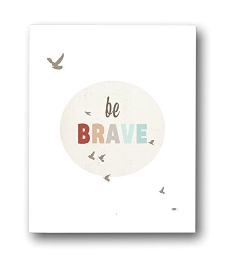 "Kid's Wall Art ""Be Brave"" 11x14 Print for Boys, Girls or Baby's Room, Nature Themed Nursery Decor"