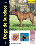 img - for Dogo de Burdeos / Dogue de Bordeaux (Excellence) (Spanish Edition) book / textbook / text book