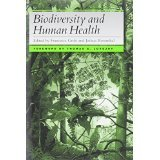img - for Biodiversity and Human Health [HARDCOVER] [1997] [By Francesca Grifo(Editor)] book / textbook / text book