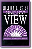 img - for A Patient's Point of View: Observations of a Chiropractic Advocate book / textbook / text book