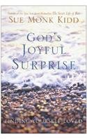 God's Joyful Surprise: Finding Yourself Loved, Kidd, Sue Monk