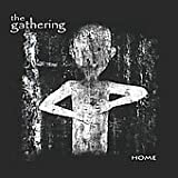 Home by GATHERING (2013-03-26)