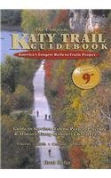 The Complete Katy Trail Guidebook (Show Me Series)