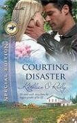 Image of Courting Disaster (Silhouette Special Edition Bestselling Author Collection)