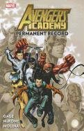 Avengers Academy 01 Permanent Record
