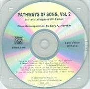 Pathways of Song, Vol 2: Low Voice (CD) (Pathways of Song Series) by Frank LaForge (2009-05-12)