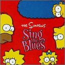 The [Soundtrack] Simpsons Sing the Blues