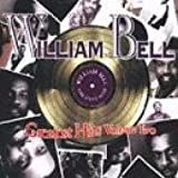 """""""William Bell - Greatest Hits, Vol. 2"""""""