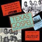 echange, troc Compilation - Texas Gospel : Come On Over Here Vol.1