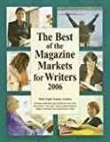 The Best of the Magazine Markets for Writers 2006 (1889715301) by Marni Mcniff