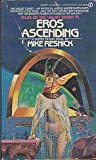Eros Ascending (Tales of the Velvet Comet Series, No 1) (0451132556) by Resnick, Mike