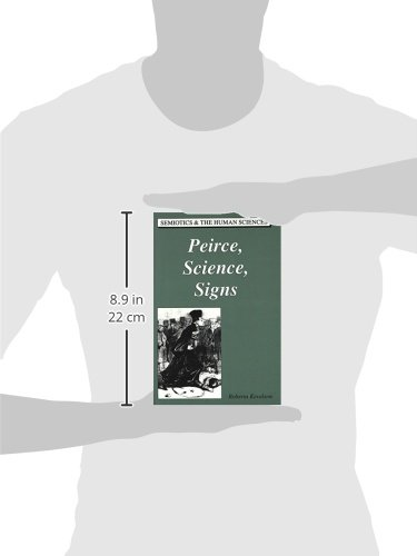 Peirce, Science, Signs (Semiotics and the Human Sciences)