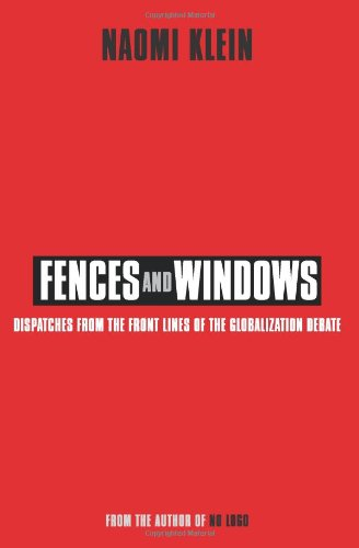 Fences and Windows: Dispatches from the Frontlines of the Globalization Debate