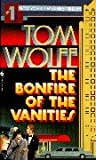 The Bonfire of the Vanities (0553173278) by Wolfe, Tom