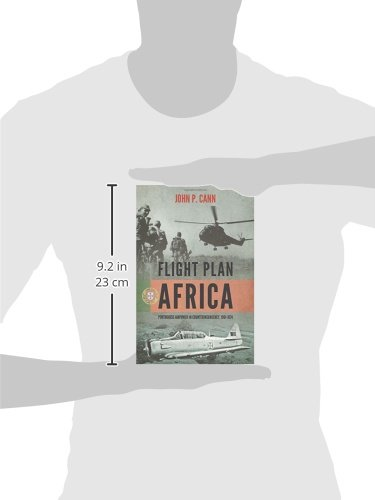 Flight Plan Africa: Portuguese Airpower in Counterinsurgency, 1961-1974 (Wolverhampton Military Studies)