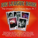 Big League Babe -The Christine Lavin Tribute Album, Pt. 1
