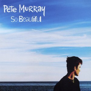 So Beautiful - Pete Murray (Lyrics) - YouTube