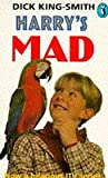 Harry's Mad (0140364927) by Dick King-Smith
