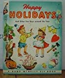 img - for Happy holidays, and other fun days around the year; (A Rand McNally book-elf book) book / textbook / text book