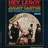 echange, troc Jimmy Castor - Hey Leroy