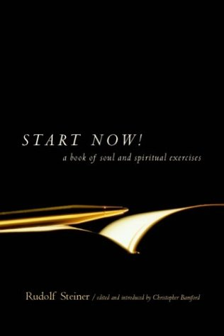 Start Now: Meditation Instructions, Meditations, Prayers, Verses for the Dead, Karma and Other Spiritual Practices for Beginners and Advanced Students