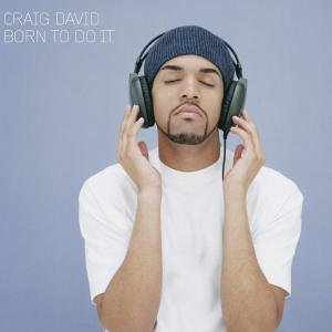 Craig David - Born To Do It (REAL US RETAIL) - Zortam Music